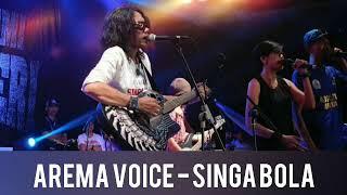 Arema Voice - Singa Bola