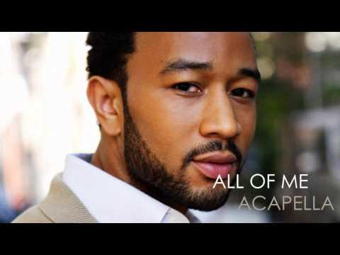 John Legend  All Of Me Acapella HQ