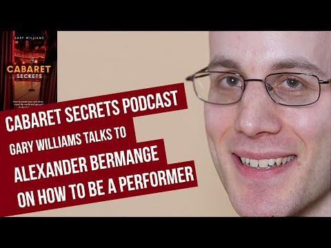 Writer and performer Alexander Bermange shares his advice for cabaret singers.