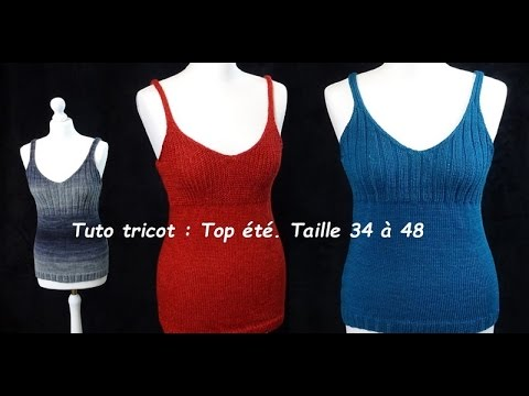 Tuto tricot 2 : un top du 36 au 48, toutes laines, débutant