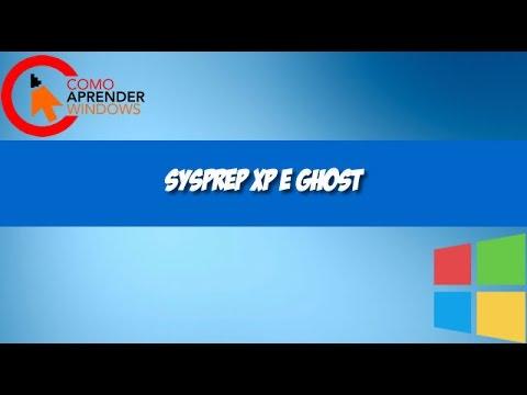 SYSPREP XP E GHOST