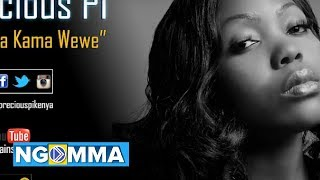 Precious PI - Hakuna Kama Wewe