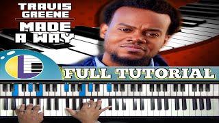 🎵 MADE A WAY Travis Greene piano tutorial: TRAVIS GREENE Made a Way Piano (gospel piano)