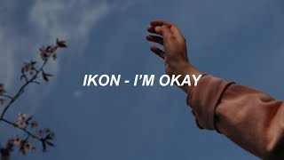 iKON - 'I'M OK' Easy Lyrics.mp3