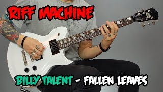 Как играть Billy Talent Fallen Leaves Табы Минус Riff Machine