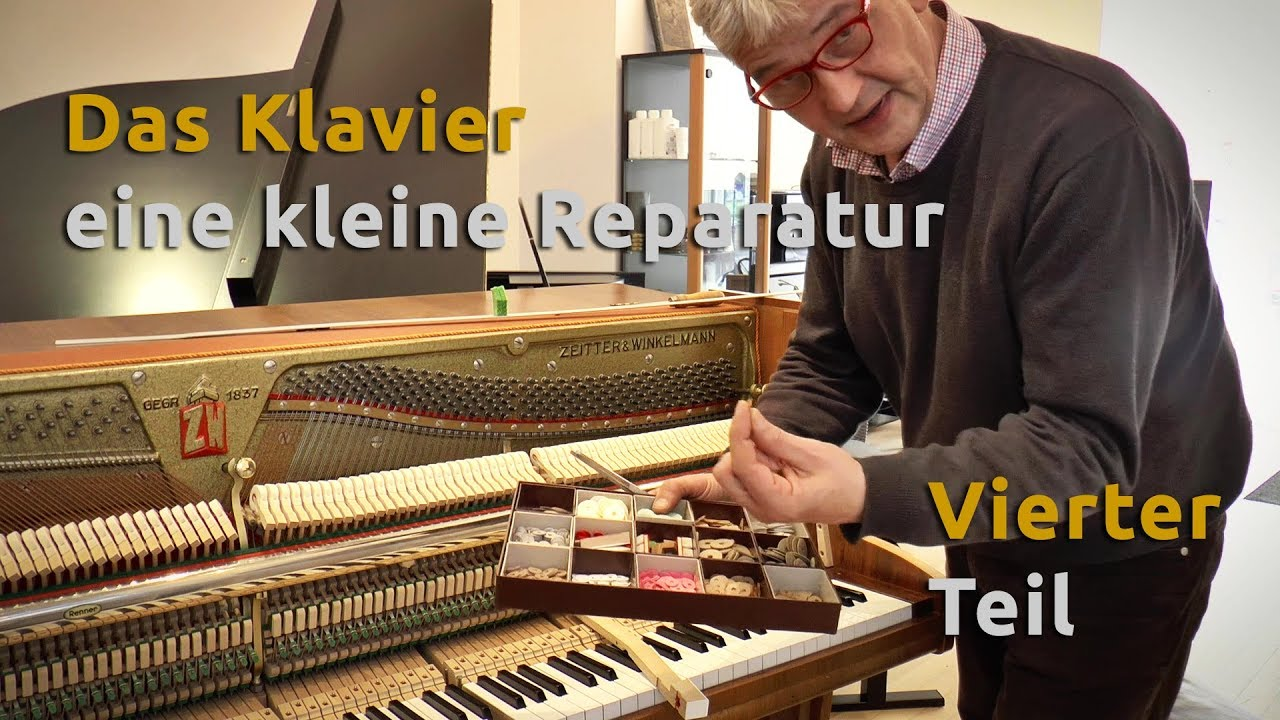 das klavier kleine reparatur teil 4 youtube