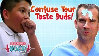 Confuse Your Taste Buds Trick! | Operation Ouch | Science for Kids