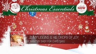 Jimmy Liggins & his Drops of Joy - I Want My Baby for Christmas // Christmas Essentials
