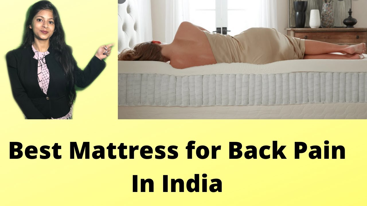 Top 5 Best Mattress for Back Pain In India 2020 {Orthopedic & Latex Mattress }