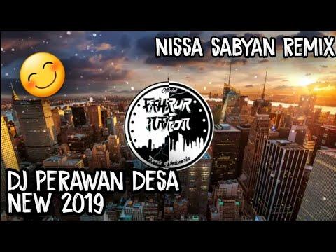 Dj Perawan Desa New 2019 || Nissa Sabyan Remix || Fahrur.Nation