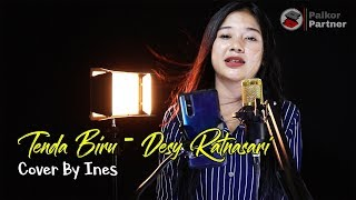 TENDA BIRU - DESY RATNASARI | COVER BY INES