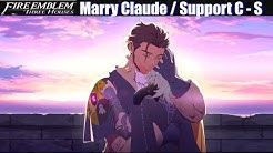 FE3H Marriage / Romance Claude (C - S Support) - Fire Emblem Three Houses