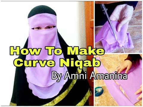 How To Make a Curve Niqab