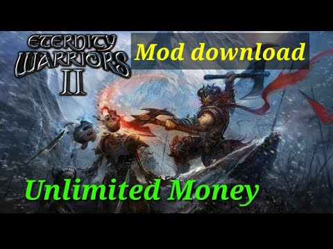 Eternity Warriors 2 Mod Download||Unlimited Money||gameplay Proof!!!