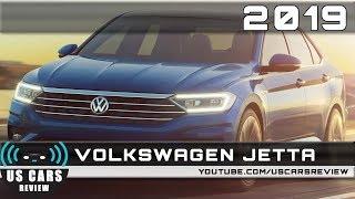 2019 VOLKSWAGEN JETTA Review