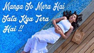 Manga Jo Mera Hai Jata Kya Tera Hai | Fassy Tanya
