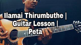 Ilamai Thirumbuthe Lesson | Petta | Anirudh | Rajinikanth | Isaac Thayil | Guitar Lesson
