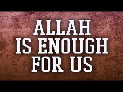 Allah is enough for Muslim - Powerful reminder - Nouman Ali Khan