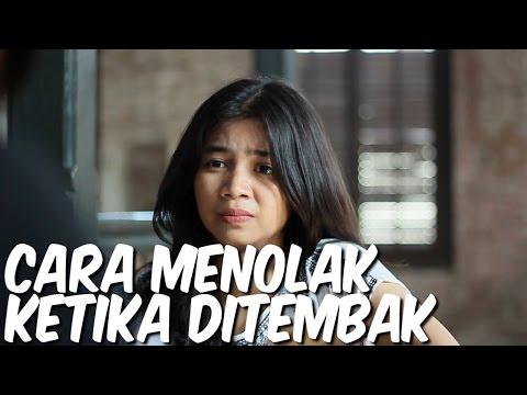 Cara Menolak Ketika Ditembak // collab with 23DamnOld