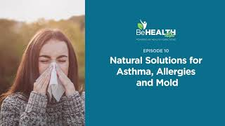 Take a Breath: Natural Solutions for Asthma, Allergies and Mold