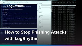 Neutralization of a Phishing Attack | LogRhythm in Action