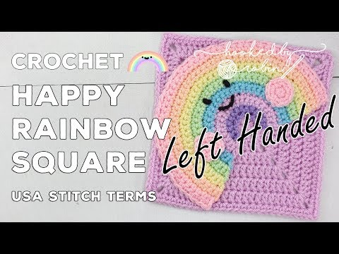 LEFT HANDED Crochet Happy Rainbow Square 🌈 | Unicorn Dreams Blanket CAL | Crochet Square Tutorial