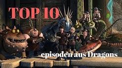 Die top 10 episoden aus Dragons: Auf zu neuen Ufern (meine Meinung)