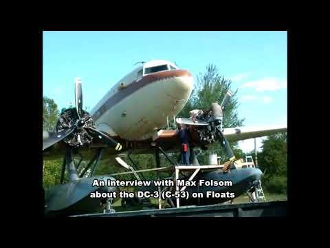 DC 3 C53 on Floats  Max Folsom  30min