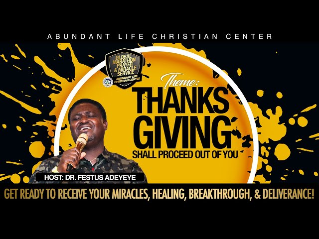 Thanksgiving Shall Proceed Out of You   Drs. Festus & Anthonia Adeyeye   ALCC Winners House