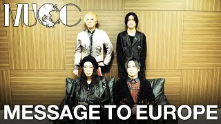 Message from MUCC to European fans