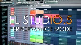 FL Studio 11 | Performance Mode