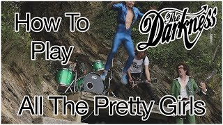 The Darkness - All The Pretty Girls - Guitar Tutorial