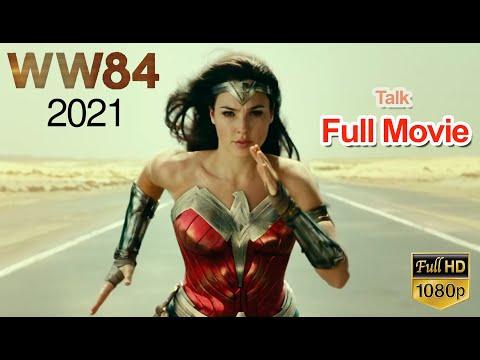 Wonder Woman 1984 (New 2021) Talk Full Movie HD English - WW84