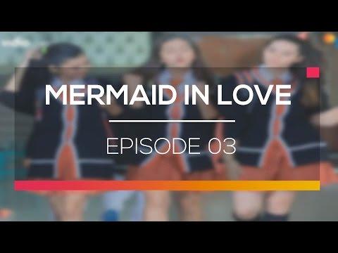 Mermaid In Love - Episode 03
