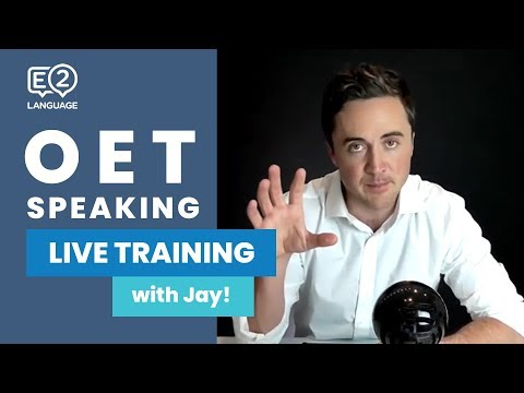 OET Speaking | LIVE TRAINING with Jay!