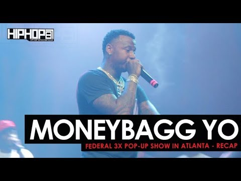 MoneyBagg Yo - Federal 3X Pop-Up Show in Atlanta (Recap) (Video)