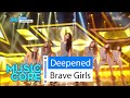 HOT Brave Girls Deepened 브레이브걸스 변했어 Show Music Core 20160227 mp3