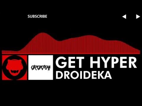 [DnB] - Droideka - Get Hyper (Remastered)