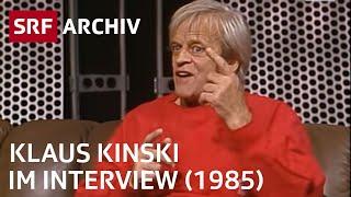 Klaus Kinski Interview (1985) | SRF Archiv