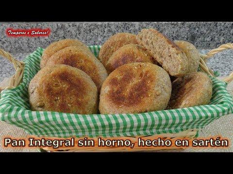 PAN INTEGRAL SIN HORNO HECHO EN SARTÉN, fácil, saludable y delicioso