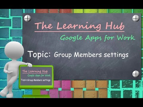 Group Members Module HD | Google Apps for Work
