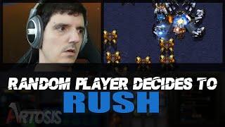 Random Player Rushes Artosis