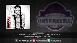 Lil Wayne Ft. Lil Chuckee - Before Tune Gets Back [Instrumental] (Prod. By Yung L) + DOWNLOAD LINK