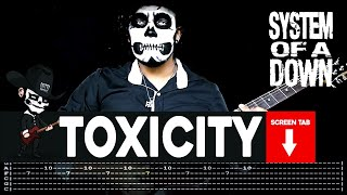 System Of A Down Toxicity Guitar Cover by Masuka W Tab