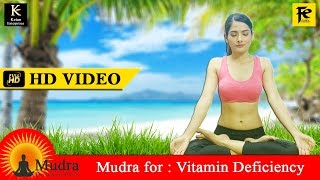 Prana Mudra to Imporves Vitamin Deficiency