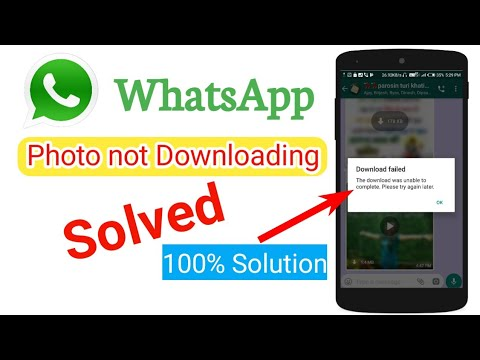WhatsApp Photo Not Downloading | How To Fix The Download Was Unable To Complete Please Try Again Lat