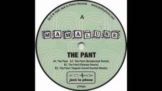 Mamaluke - The Pant