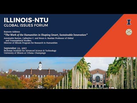 2017 Illinois-NTU Global Issues Forum: Keynote Address by Antoinette Burton