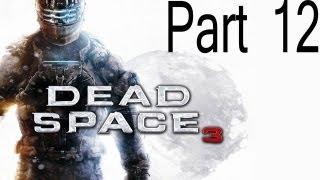Dead Space 3 Part 12 Hunt For A Snowsuit (Commentary)