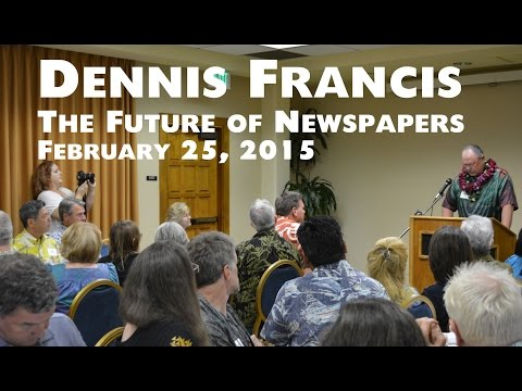 The Future of Newspapers with publisher Dennis Francis - full video